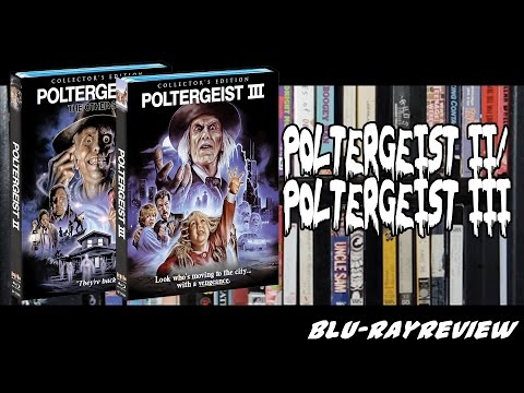 Poltergeist II/Poltergeist III Collector's Edition Blu-ray Review