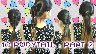 Ponytail Trick : 10 Heatless Ponytail | Quick and Easy Hairstyles | Indian || Part 2