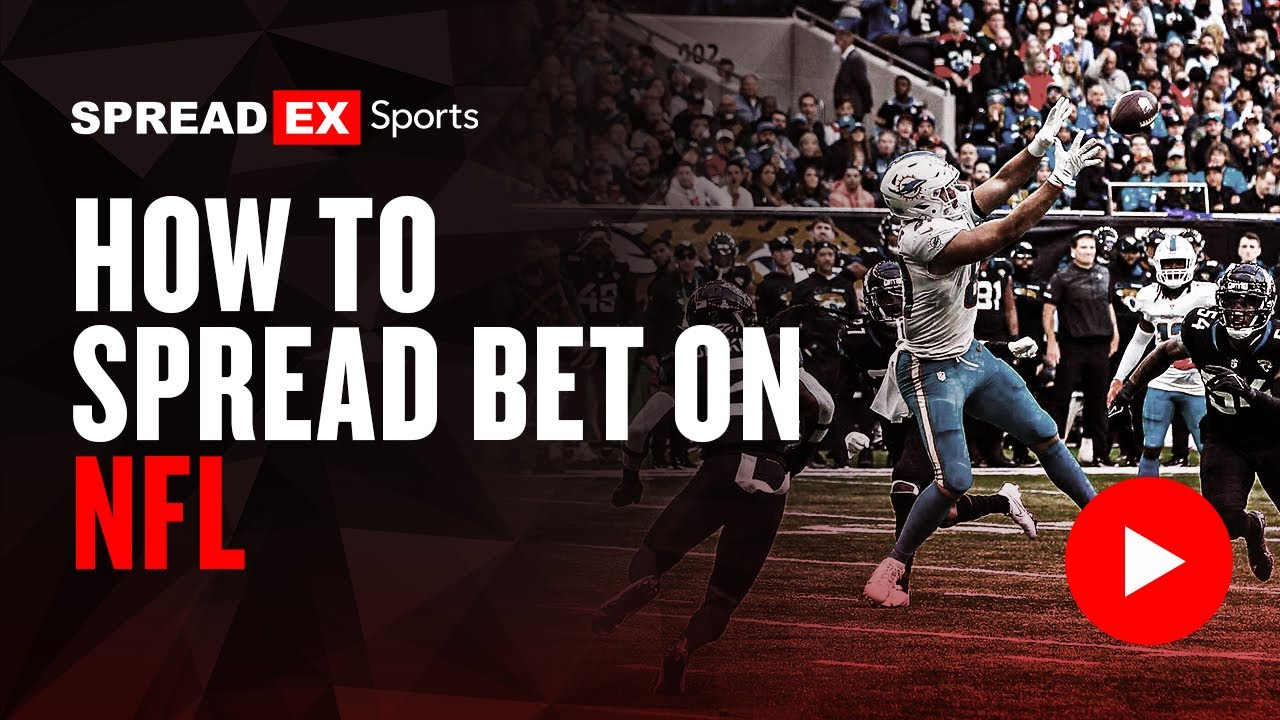 Spread betting explained nfl trade bettinger and baker the effects of student coaching