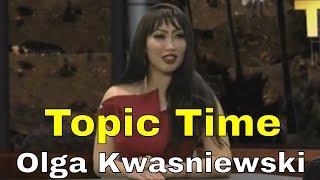 Topic Time- Olga K