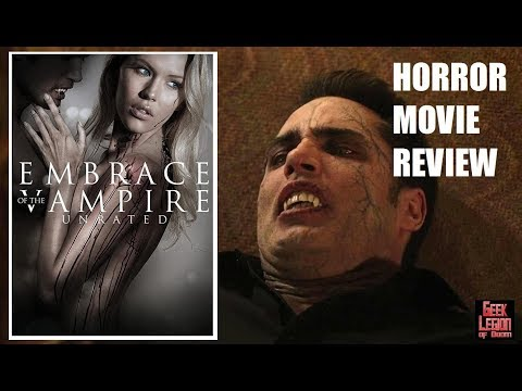 EMBRACE OF THE VAMPIRE ( 2013 ) B-Movie Review