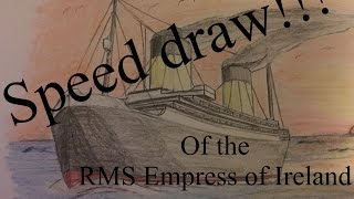 Empress of Ireland Speed Draw