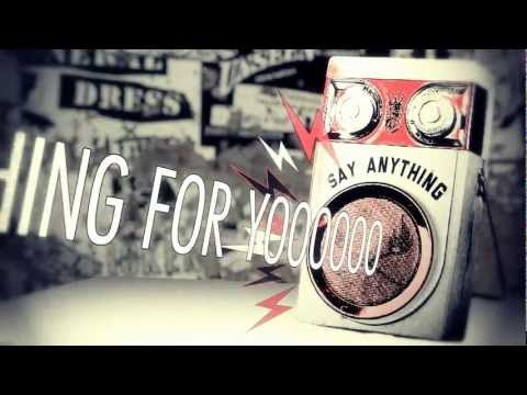"""Say Anything """"Say Anything"""" Official Lyric Video"""