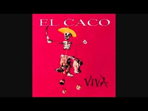 El Caco  Oh You