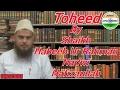 Toheed By Shaikh Habeeb Ur Rahman Nadwi Hafizaullah