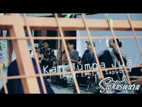 Slokaswara - Kan Jumpa Jua (feat. Erni N. Saputri) Mp3