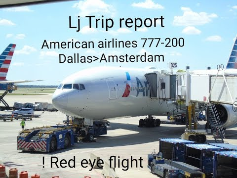 Trip Report  American Airlines  Boeing 777-200  Dallas To Amsterdam  Economy