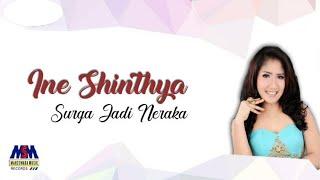 Ine Sinthya - Surga Jadi Neraka [OFFICIAL]