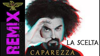 CAPAREZZA - LA SCELTA (Electro House REMIX) DOWNLOAD