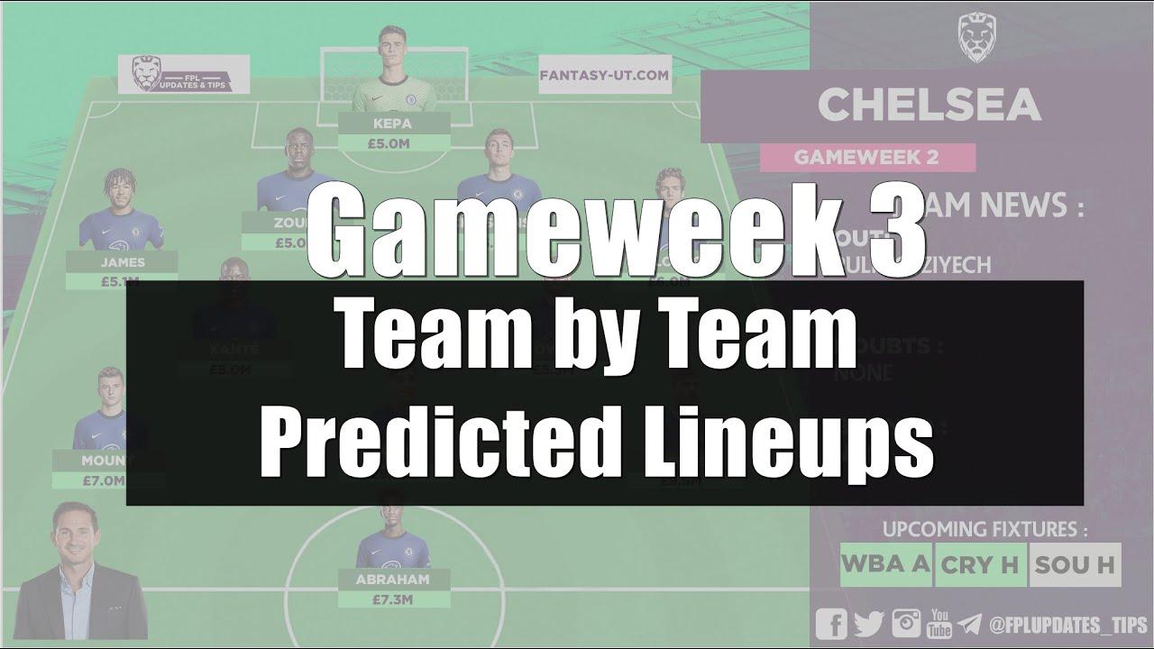 FPL 2020/21 : Team by Team Predicted Lineups (Gameweek 3)