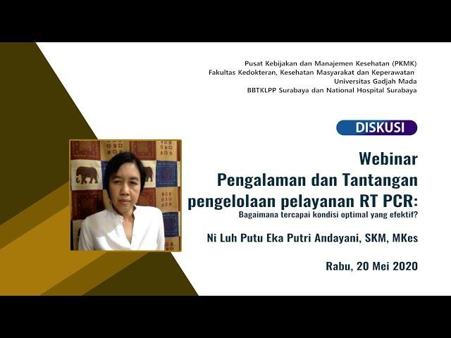 Diskusi Pengalaman dan Tantangan pengelolaan pelayanan RT PCR-Ni Luh Putu Eka Putri Andayani, SKM