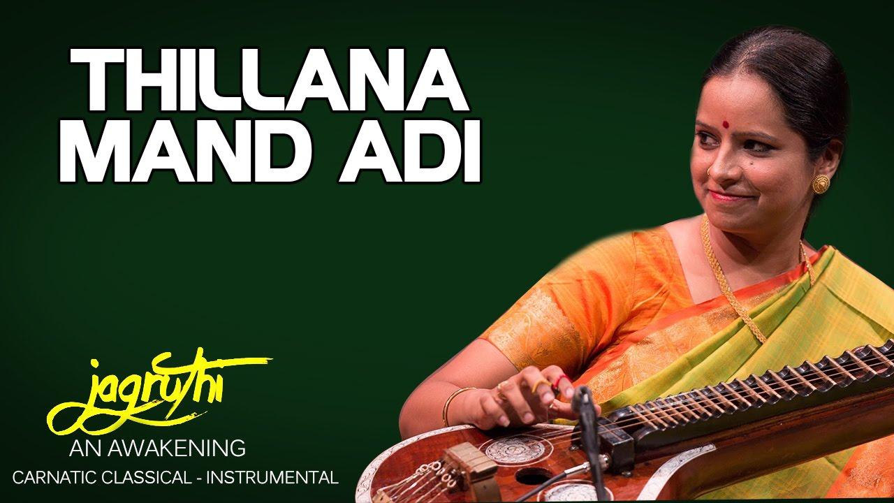 Thillana Mand Adi - Jayanthi Kumaresh (Album: Jagruthi An Awakening)