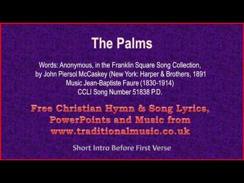 The Palms - Hymn Lyrics & Music