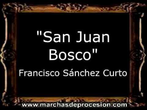San Juan Bosco - Francisco Sánchez Curto [BM]
