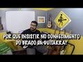 POR QUE INSISTIR NO CONHECIMENTO DO BRAÇO DA GUITARRA? - VIDEO 287 DE 365