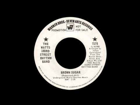 The Watts 103Rd Street Rhythm Band - Brown Sugar
