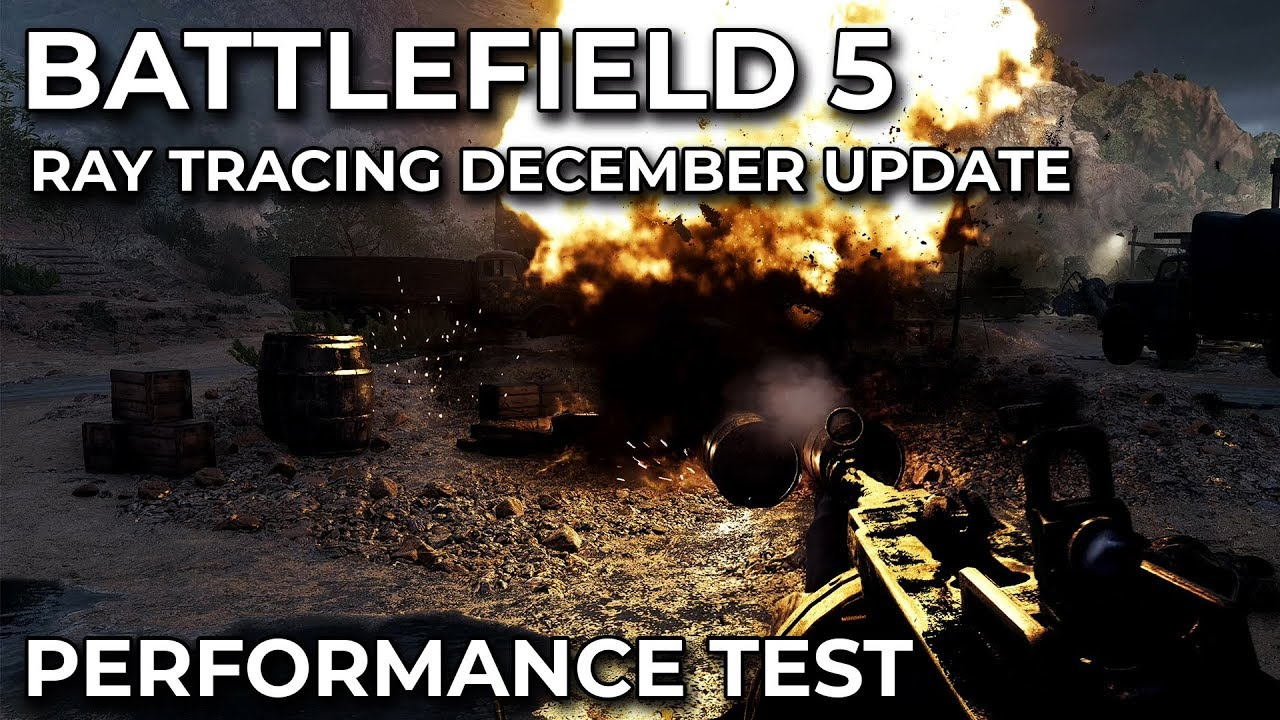 Battlefield 5 – Ray Tracing Overture Update Performance Comparison  [sponsored]