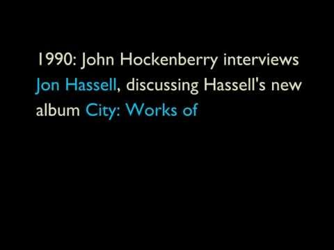 John Hockenberry interviews Jon Hassell about the album City Works of Fiction and Fourth World music