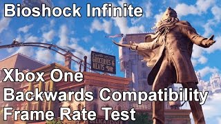 Bioshock Infinite Xbox 360 vs Xbox One Backwards Compatibility Frame Rate Test