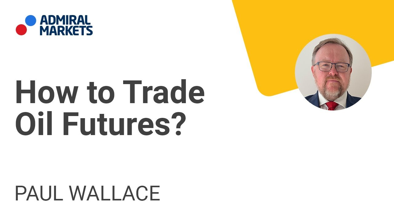 How to Trade Oil Futures? | Trading Spotlight
