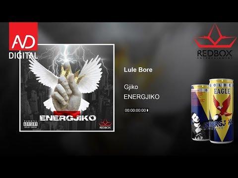 Gjiko - Lule Bore