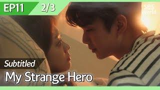 [CC/FULL] My Strange Hero EP11 (2/3) | 복수가돌아왔다