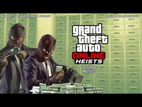 GTA Online Trailer Music — Heists TV Spot