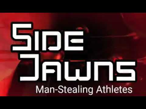 Side Jawns are man-stealing athletes by Aquil Ali