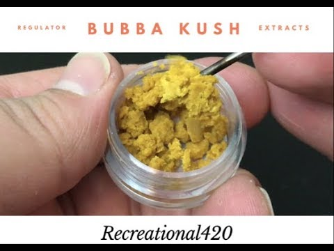 Recreational Cannabis Review of Bubba Kush Crumble By Regulator Extracts