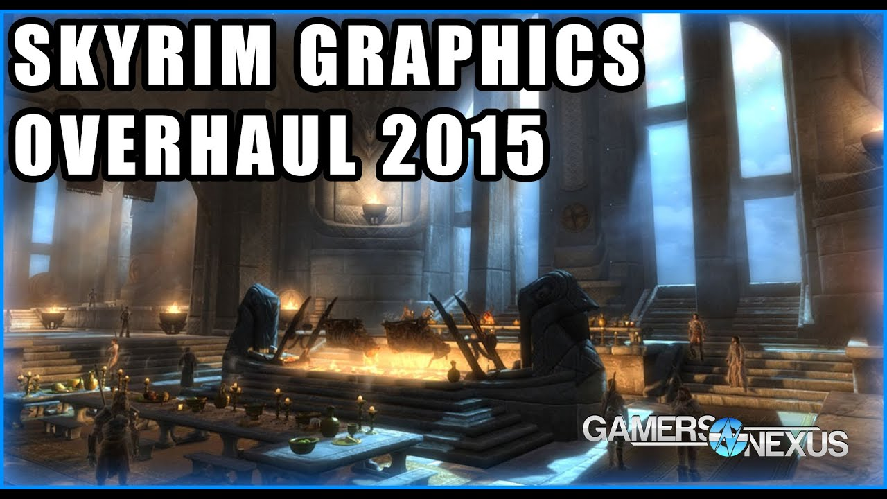Skyrim Graphics Overhaul 2015 - The Best Performance Optimized