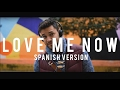 Download John Legend - Love me now (Spanish version) MP3 song and Music Video