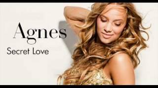 Agnes - Secret Love (Brand New Track)