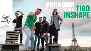 Parkour avec Tibo Inshape! - French Freerun Family