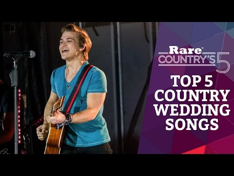 Top 5 Country Wedding Songs | Rare Country's 5