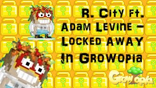 Video Growtopia | R. City ft. Adam Levine - Locked Away (Sp3kz Remix)(SongInTopia) download MP3, 3GP, MP4, WEBM, AVI, FLV Desember 2017