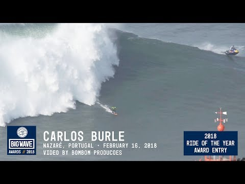 Carlos Burle at Nazaré - 2018 Ride of the Year Award Entry - WSL Big Wave Awards