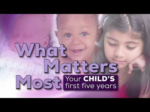 What Matters Most: Your Child's First Five Years | Program |
