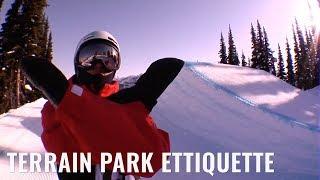 Terrain Park Etiquette For Snowboarding