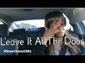 Leave it at the door| Just Me Vlog| Mommy Moment 2017
