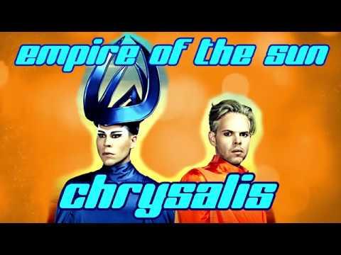 "Empire of the sun ""Chrysalis"" (Lyrics video) Mp3"