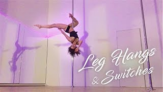 Leg Hangs, Leg Switches and simple transitions on the Spinning Pole