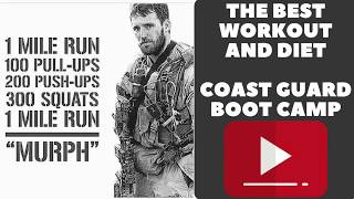 THE BEST DIET AND WORKOUT COAST GUARD BOOT CAMP VLOG 057