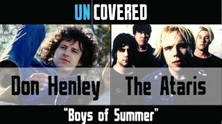 Boys of Summer - Don Henley vs. The Ataris - Uncovered #9