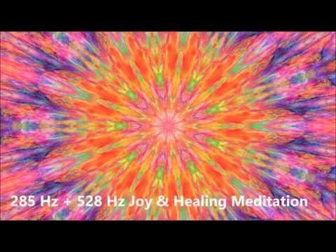 285 Hz + 528 Hz Joy & Healing Meditation | Ancient Solfeggio Healing Frequencies