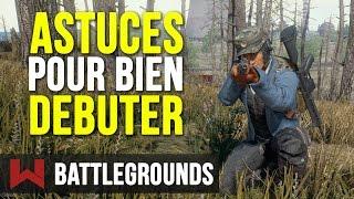 Tuto : 10 Astuces pour Bien Débuter sur Battlegrounds - PUBG FR