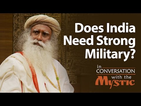 Does India Need Strong Military? - Dr. Kiran Bedi with Sadhguru