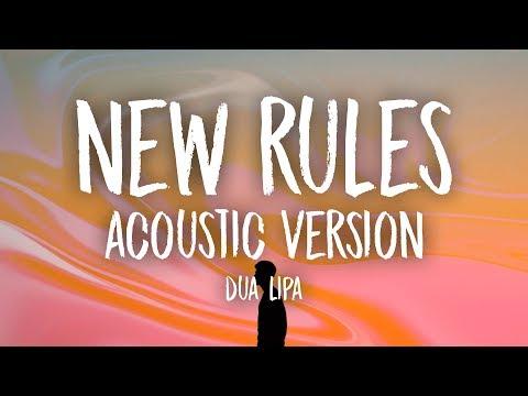 Dua Lipa - New Rules Acoustic