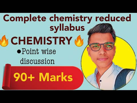 full detailed chemistry reduced syllabus | class 12th science | new indian era