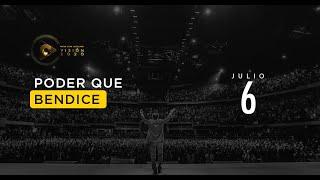Julio 6 - Poder que bendice