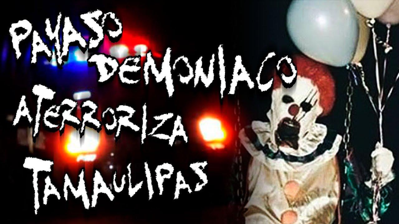 Relatos de Policías: Payaso Demoniaco aterroriza Tamaulipas | Frecuencia Paranormal | FP